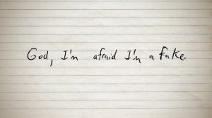 honest to God Afraid I'm a fake