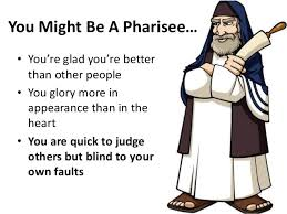 you might be a pharisee
